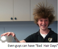 "Even guys can have ""Bad Hair Days"""